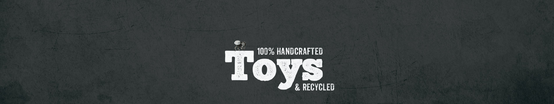 Handmade Recycled Toys
